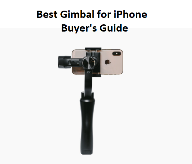 Best Gimbal for iPhone 7, 8 Plus