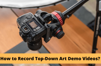 How to Record Top-Down Art Demo Videos?