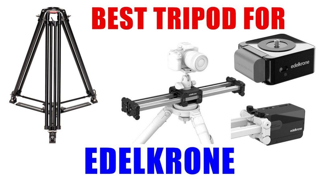 Best Tripod for Edelkrone Slider